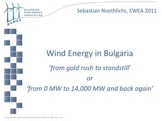 Wind Energy in Bulgaria 'from gold rush to standstill' or 'from 0 MW to 14,000 MW and back again'