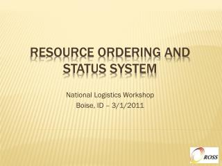Resource Ordering and Status System