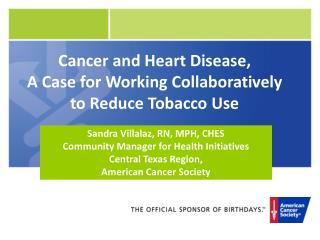 Cancer and Heart Disease, A Case for Working Collaboratively         to Reduce Tobacco Use