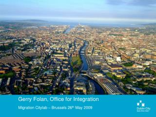 Gerry Folan, Office for Integration