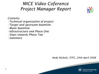 MICE Video Coference Project Manager Report