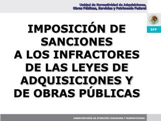 Unidad de Normatividad de Adquisiciones,  Obras P blicas, Servicios y Patrimonio Federal