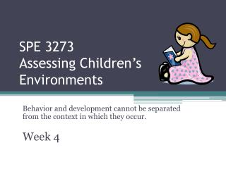 SPE 3273  Assessing Children's Environments