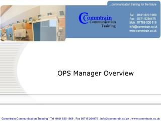 OPS Manager Overview