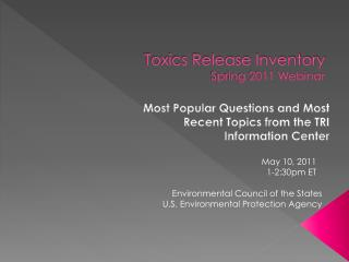 Toxics Release Inventory Spring 2011 Webinar