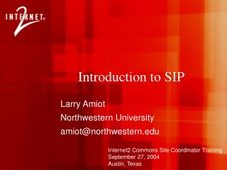 Larry Amiot Northwestern University amiot@northwestern