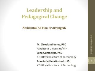 Leadership and  Pedagogical Change Accidental, Ad-Hoc, or Arranged?