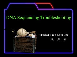 DNA Sequencing Troubleshooting