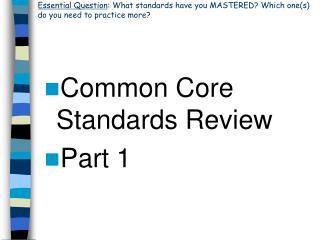 Common Core Standards Review Part 1