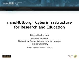 nanoHUB:  Cyberinfrastructure for Research and Education