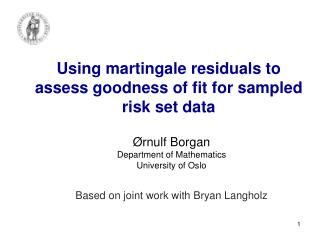 Using  martingale residuals to assess goodness of fit for sampled risk set data