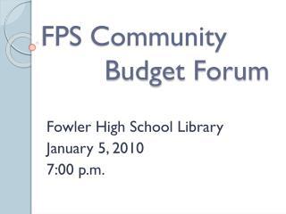 FPS Community         Budget Forum