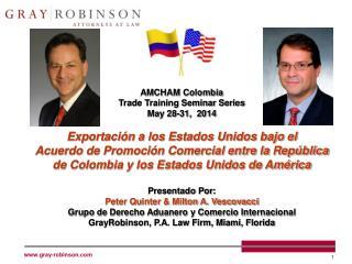 AMCHAM Colombia Trade Training Seminar Series May 28-31,  2014
