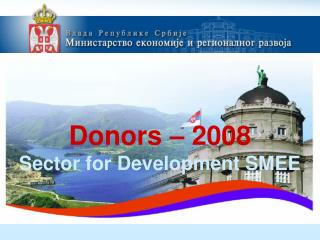 Donors  – 2008 Sector for Development SMEE