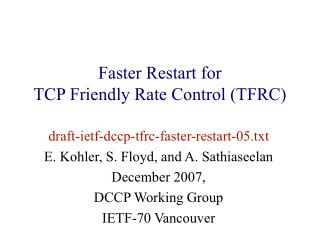 Faster Restart for  TCP Friendly Rate Control (TFRC)
