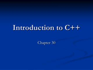 Introduction to C Chapter 30