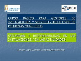 CURSO B SICO PARA GESTORES DE INSTALACIONES Y SERVICIOS DEPORTIVOS DE PEQUE OS MUNICIPIOS
