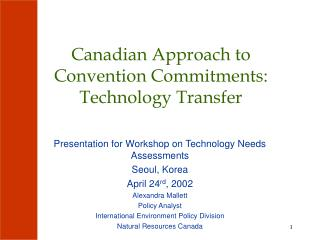 Canadian Approach to Convention Commitments: Technology Transfer