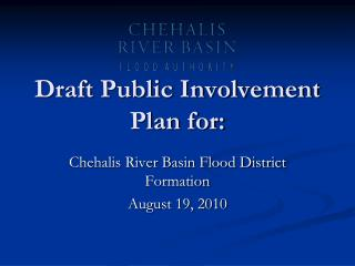 Draft Public Involvement Plan for: