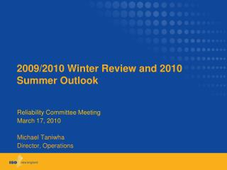 2009/2010 Winter Review and 2010 Summer Outlook