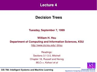Tuesday, September 7, 1999 William H. Hsu Department of Computing and Information Sciences, KSU