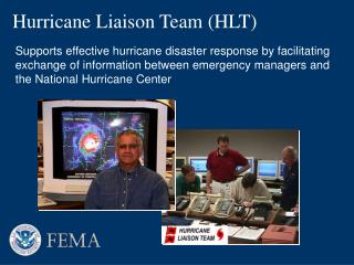 Hurricane Liaison Team (HLT)
