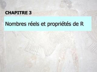 Nombres réels et propriétés de R