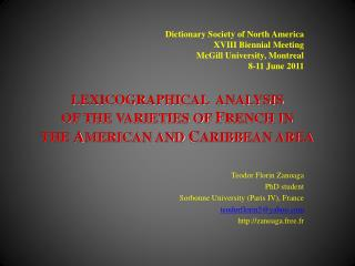 LEXICOGRAPHICAL  ANALYSIS  OF THE VARIETIES OF FRENCH IN  THE AMERICAN AND CARIBBEAN AREA