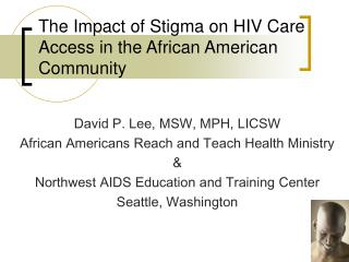 The Impact of Stigma on HIV Care Access in the African American Community