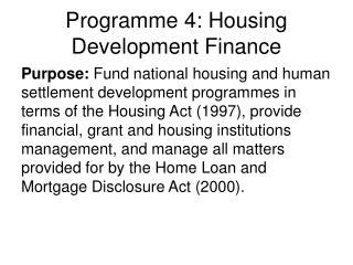 Programme 4: Housing Development Finance