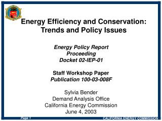 Energy Policy Report Proceeding Docket 02-IEP-01 Staff Workshop Paper Publication 100-03-008F