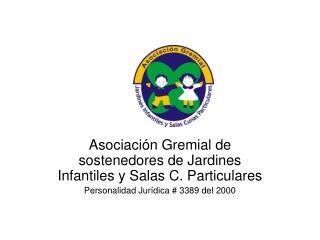 Asociación Gremial de sostenedores de Jardines Infantiles y Salas C. Particulares