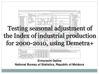 Testing seasonal adjustment of the  Index of industrial production for 2000-2010, using Demetra+