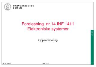 Forelesning  nr.14 INF 1411  Elektroniske systemer