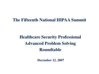 The Fifteenth National HIPAA Summit