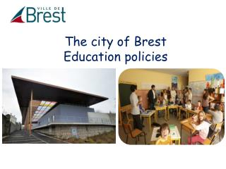 The city of Brest Education policies