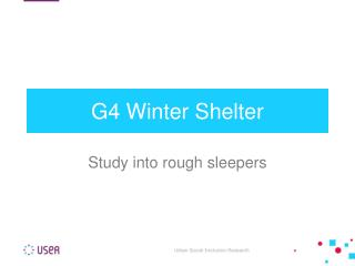 G4 Winter Shelter