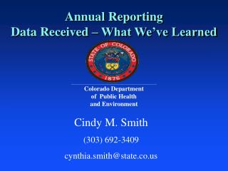 Annual Reporting Data Received – What We've Learned