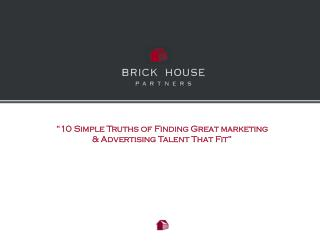 """10 Simple Truths of Finding Great marketing & Advertising Talent That Fit"""
