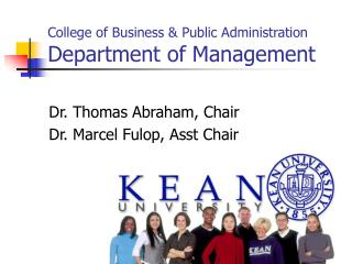 College of Business & Public Administration Department of Management