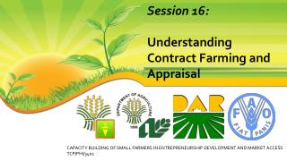 Session 16:  Understanding Contract Farming and Appraisal
