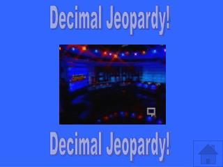 Decimal Jeopardy!