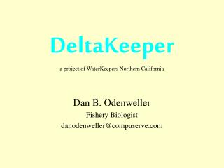 DeltaKeeper a project of WaterKeepers Northern California