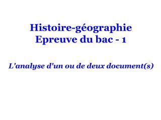 Histoire-géographie Epreuve du bac - 1