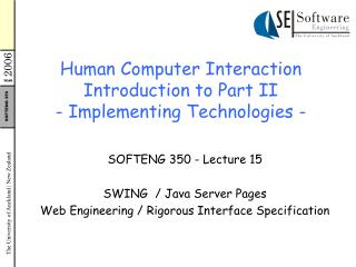 Human Computer Interaction Introduction to Part II - Implementing Technologies -