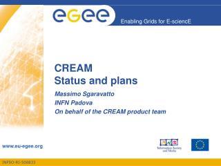 CREAM Status and plans