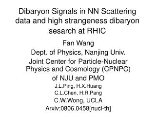 Dibaryon Signals in NN Scattering data and high strangeness dibaryon sesarch at RHIC