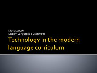 Technology in the modern language curriculum