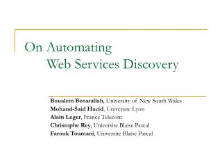 On Automating  Web Services Discovery