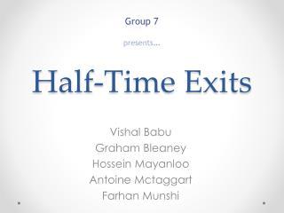 Half-Time Exits
